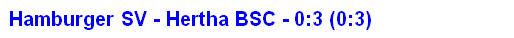 Spielergebnis Hertha BSC Hamburger SV 3:0