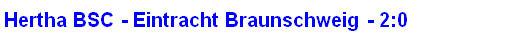 2014 - Spielergebnis Hertha BSC - Eintracht Braunschweig - 2:0