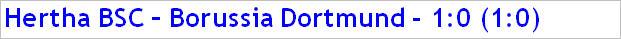 Dezember 2014 - Spielergebnis - Hertha BSC - Borussia Dortmund - 1:0