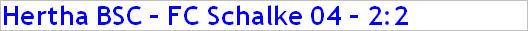 März 2015 - Spielergebnis - Hertha BSC - FC Schalke 04 - 2:2