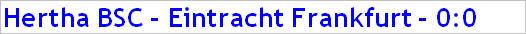Mai 2015 - Spielergebnis - Hertha BSC - Eintracht Frankfurt - 0:0