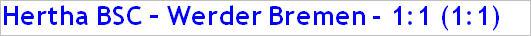 August 2015 - Spielergebnis - Hertha BSC - Werder Bremen - 1:1