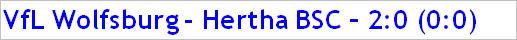 September 2015 - Spielergebnis - VfL Wolfsburg - Hertha BSC - 2:0
