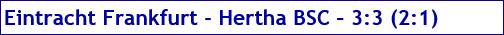 September 2016 - Spielergebnis - Eintracht Frankfurt - Hertha BSC - 3:3