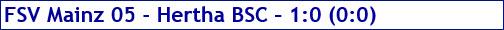 September 2017 - Spielergebnis - 1. FSV Mainz 05 - Hertha BSC - 1:0