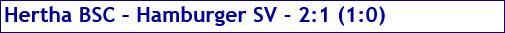 Oktober 2017 - Spielergebnis - Hertha BSC - Hamburger SV - 2:1