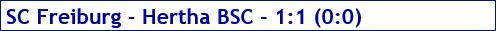 Oktober 2017 - Spielergebnis - SC Freiburg - Hertha BSC - 1:1