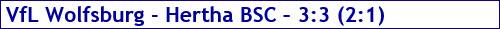 November 2017 - Spielergebnis - VfL Wolfsburg - Hertha BSC - 3:3
