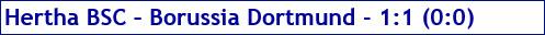 Januar 2018 - Spielergebnis - Hertha BSC - Borussia Dortmund - 1:1