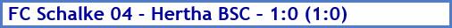 März 2018 - Spielergebnis - FC Schalke 04 - Hertha BSC - 1:0