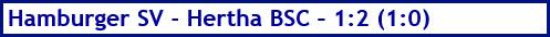 März 2018 - Spielergebnis - Hamburger SV - Hertha BSC - 1:2 (1:0)