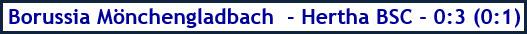 Borussia Mönchengladbach - Hertha BSC - 0:3 (0:1) - Spielergebnis - Februar 2019