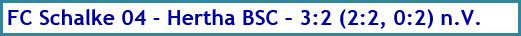 FC Schalke 04 - Hertha BSC - 3:2 (2:2, 0:2) n.V. - Spielergebnis - Februar2020