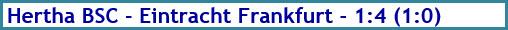 Hertha BSC - Eintracht Frankfurt - 1:4 (1:0) - Spielergebnis - Juni 2020