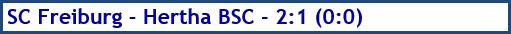 SC Freiburg - Hertha BSC - 2:1 (0:0) - Spielergebnis - Juni 2020
