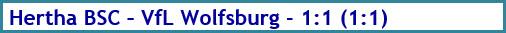 Hertha BSC - VfL Wolfsburg - 1:1 (1:1) - Spielergebnis - November 2020