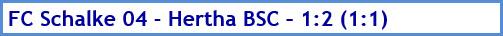 FC Schalke 04 - Hertha BSC - 1:2 (1:1) - Spielergebnis - Mai - 2021