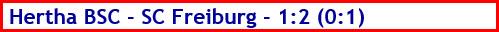 Hertha BSC - SC Freiburg - 1:2 (0:1) - Spielergebnis - Oktober - 2021